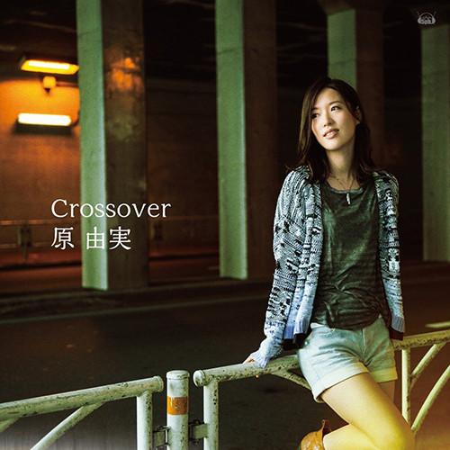 Yumi Hara – Crossover (Single)