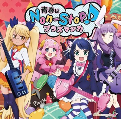 Plasmagica – Seishun wa Non-Stop! (Single) SHOW BY ROCK!! OP