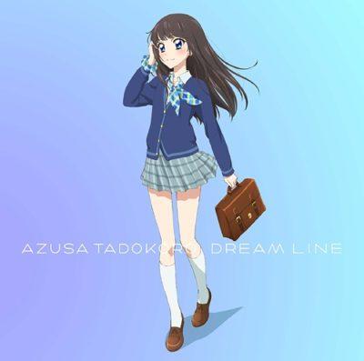 Azusa Tadokoro – DREAM LINE (1st Single)