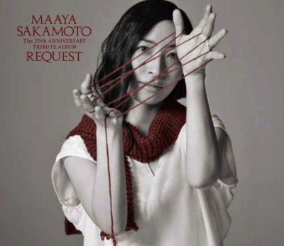 Maaya Sakamoto 20 Shunen Kinen Tribute Album – REQUEST