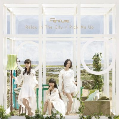 Perfume – Relax In The City / Pick Me Up (Single)