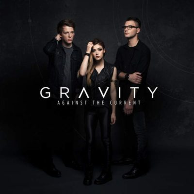 Against The Current – Gravity (Album) feat. Taka from ONE OK ROCK