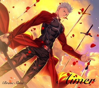 Aimer – Brave Shine (Single) Fate/stay night [UBW] 2 OP