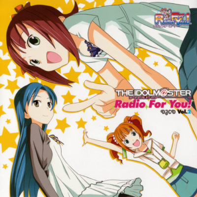 THE iDOLM@STER DJCD Radio For You! (OST) (Music Collection)