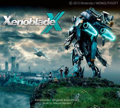XenobladeX Original Soundtrack by Hiroyuki Sawano
