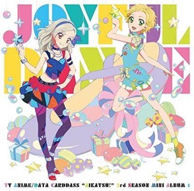 Aikatsu! 3rd Season Insert Song Mini Album Joyful Dance