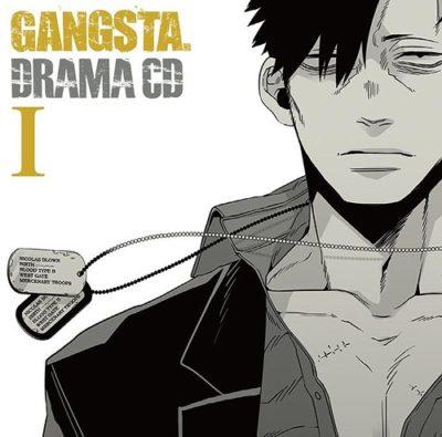 GANGSTA. Drama CD I – III