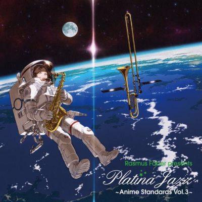 Rasmus Faber Platina Jazz: Anime Standards Vol.3