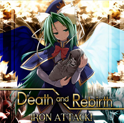 IRON ATTACK! – Death and Rebirth