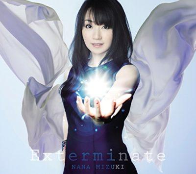 Nana Mizuki – Exterminate (Single) Senkizesshou Symphogear GX OP