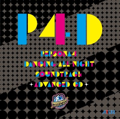 Persona4 DANCING ALL NIGHT Soundtrack -ADVANCED CD-