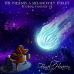 A Melancholy Tribute To Final Fantasy VII (Final Heaven) [FLAC]