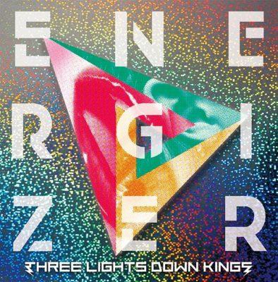 THREE LIGHTS DOWN KINGS – ENERGIZER (Album)