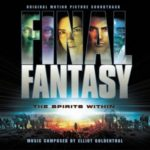 Final Fantasy The Spirits Within - Original Motion Picture Soundtrack [FLAC]