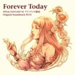 Forever Today - FINAL FANTASY XI Seekers of Adoulin OST PLUS [FLAC]