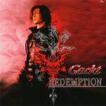 Gackt - REDEMPTION Single [FLAC]