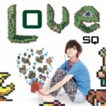 Love SQ [FLAC]