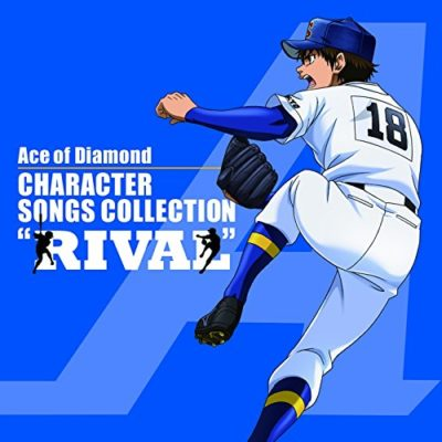 """Ace Of Diamond Character Song Collection """"Rival"""""""