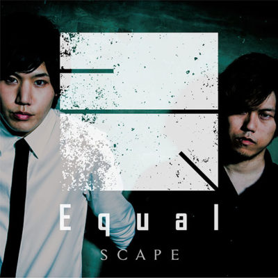 Equal – SCAPE (Single) 164xRyo-kun