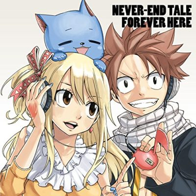 Fairy Tail OP20&ED20 Single NEVER-END TALE – FOVER HERE