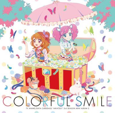 Aikatsu! 3rd Season Insert Song Mini Album 2 Colorful Smile