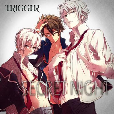 TRIGGER – SECRET NIGHT (Single)