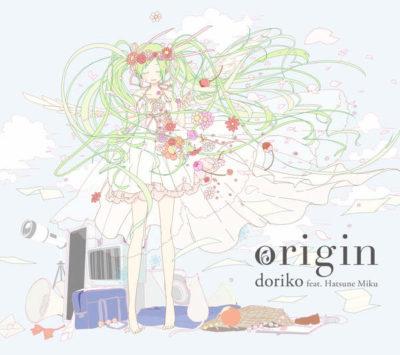 doriko feat.Hatsune Miku – origin (Album)