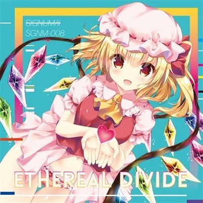 (C88) [2015.08.14] signu mii - ETHEREAL DIVIDE (MP3) New