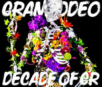 GRANRODEO – DECADE OF GR (Best Album)