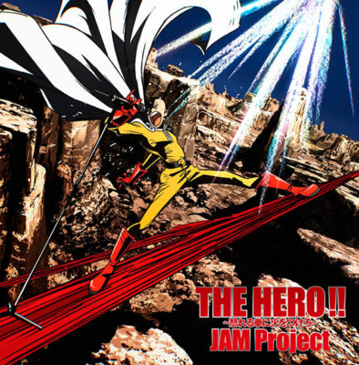 One Punch Man OP THE HERO!! ~Ikareru Kobushi ni Hi wo Tsukero~ (Single)