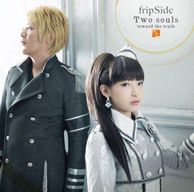 fripside – Two Souls -Toward the Truth- (Single) Owari no Seraph: Nagoya Kessen-hen OP
