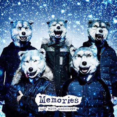 MAN WITH A MISSION – Memories (Digital Single)