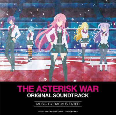 Gakusen Toshi Asterisk Original Soundtrack