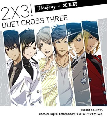 3 Majesty x X.I.P. – 2×3! Duet Cross Three!