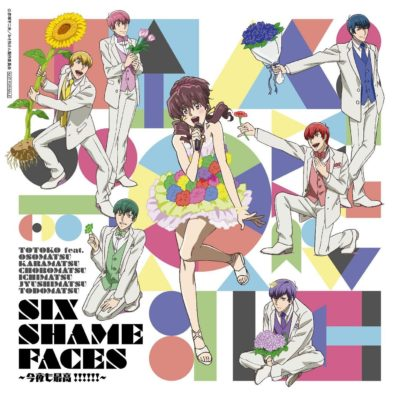 SIX SHAME FACES ~Konya mo Saikou!!!!!!~ (Single) Osomatsu-san ED2