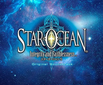 STAR OCEAN 5 -Integrity and Faithlessness- Original Soundtrack