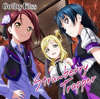 Guilty Kiss – Strawberry Trapper (Single)