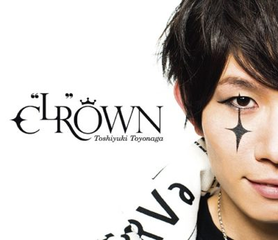 "Toshiyuki Toyonaga – C""LR""OWN (Mini Album)"