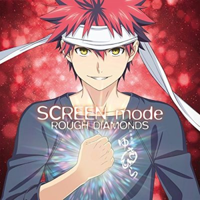 SCREEN mode – ROUGH DIAMONDS (Single) Shokugeki no Soma: Ni no Sara OP
