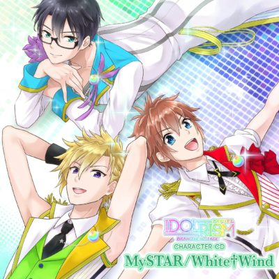 Idol Rism Character Song ~MySTAR / White†Wind~