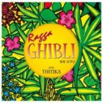 Ragga GHIBLI [MP3]
