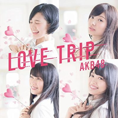 AKB48 – Love Trip / Shiawase wo Wakenasai (Single)