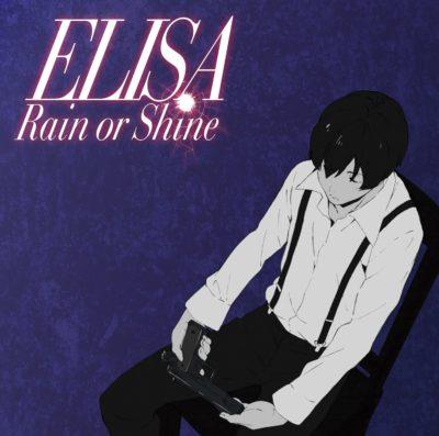 ELISA – Rain or Shine (Single) 91 Days ED