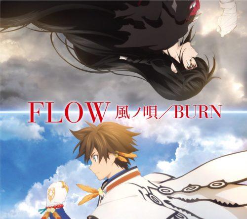 FLOW – Kaze no Uta/BURN (Single) Tales of Zestiria the X OP