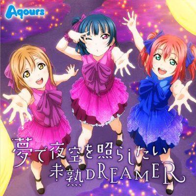 Aqours – Yume de Yozora wo Terashitai / Mijuku DREAMER (Single)