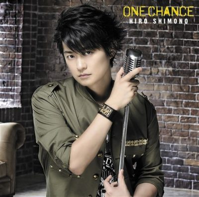 Hiro Shimono – ONE CHANCE (1st Single)