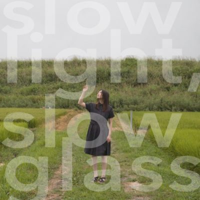 Annabel – slow light, slow glass (Album)