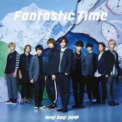 Hey! Say! JUMP – Fantastic Time (17th Single)