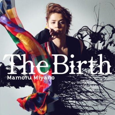 Mamoru Miyano – The Birth (Single) Ajin Part 3 -Shougeki- Theme Song