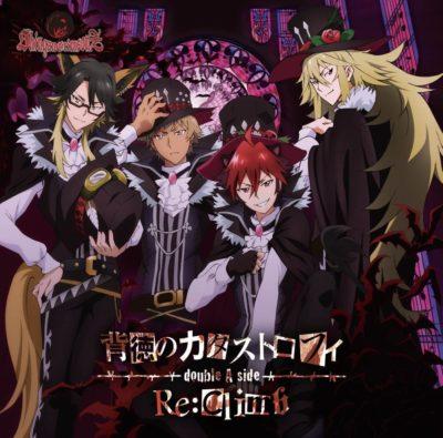 Shingan Crimsonz – Haitoku no Catastrophe / Re:Climb (Single)
